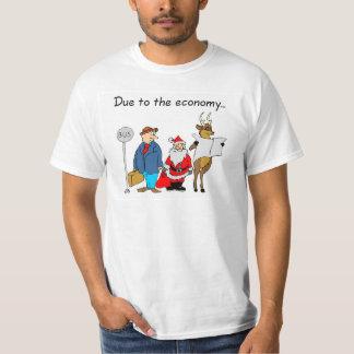 Due To The Economy Santa Tshirt