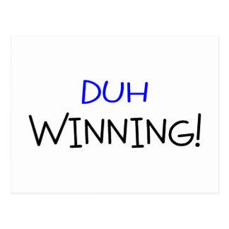 Duh Winning Blue and Black Postcard