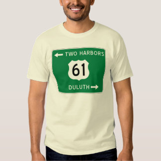 Duluth, Two Harbors, Highway 61 t-shirt