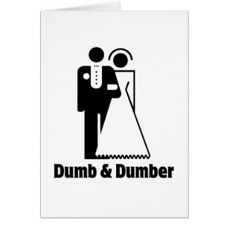 Dumb & Dumber Bride Groom Wedding Card