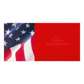 Dumb. Dumber. Republican Photo Card Template