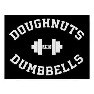 Dumbbells And Doughnuts - Funny Gym Workout Poster