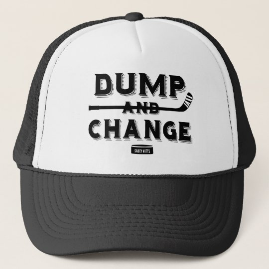Dump and Change Hockey Trucker Hat