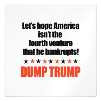 Dump Trump-Let's hope he doesn't bankrupt America Magnetic Invitations