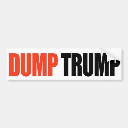 DUMP TRUMP -.png Bumper Sticker