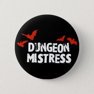 Dungeon Mistress 6 Cm Round Badge