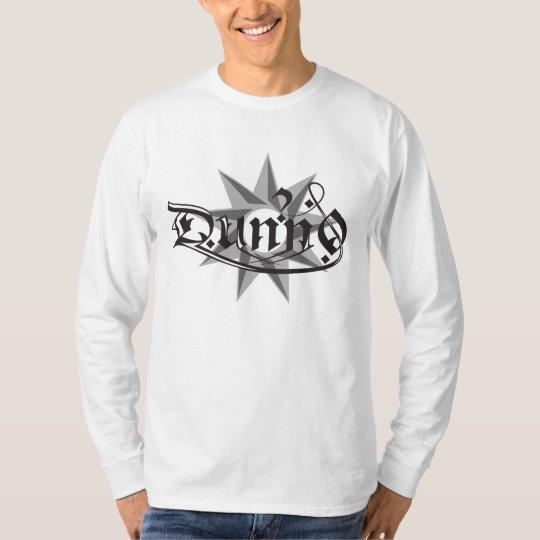 Dunn0! T-Shirt