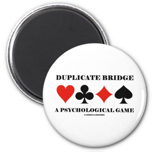 Duplicate Bridge A Psychological Game Refrigerator Magnet