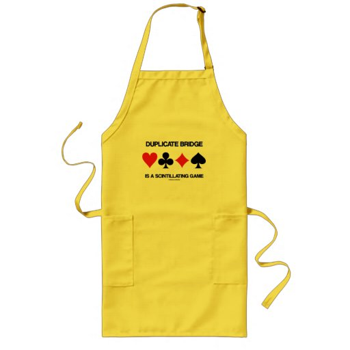 Duplicate Bridge Is A Scintillating Game Apron