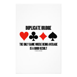 Duplicate Bridge Only Game Where Being Average Stationery Design