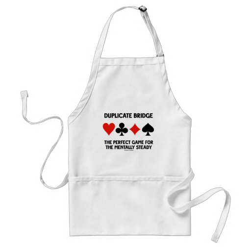 Duplicate Bridge Perfect Game For Mentally Steady Apron