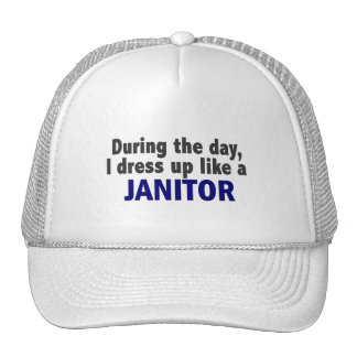 During The Day I Dress Up Like A Janitor Mesh Hats
