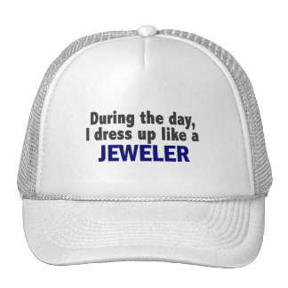 During The Day I Dress Up Like A Jeweler Mesh Hats