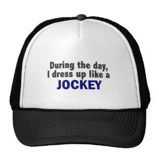 During The Day I Dress Up Like A Jockey Trucker Hats