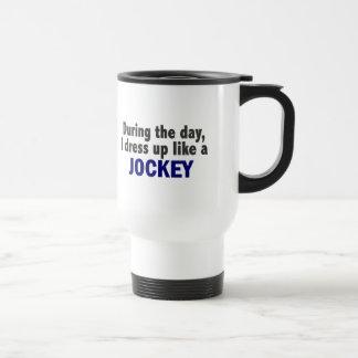 During The Day I Dress Up Like A Jockey Coffee Mugs