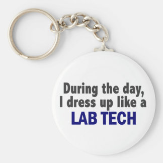 During The Day I Dress Up Like A Lab Tech Key Ring