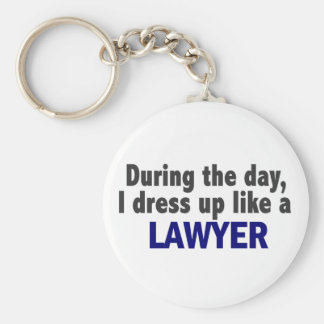 During The Day I Dress Up Like A Lawyer Basic Round Button Key Ring