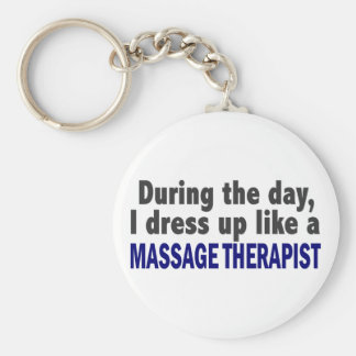 During The Day I Dress Up Like A Massage Therapist Key Ring