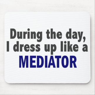 During The Day I Dress Up Like A Mediator Mouse Mat