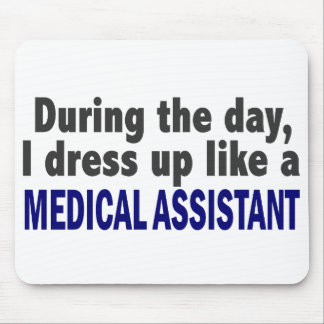 During The Day I Dress Up Like A Medical Assistant Mouse Mat