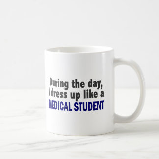 During The Day I Dress Up Like A Medical Student Coffee Mug