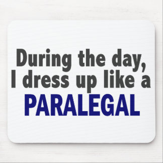 During The Day I Dress Up Like A Paralegal Mouse Mat