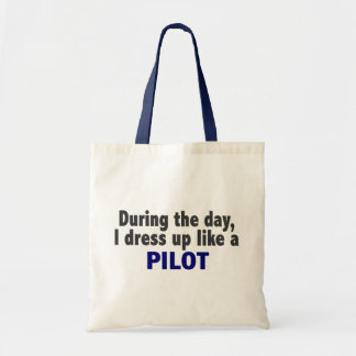 During The Day I Dress Up Like A Pilot Tote Bag