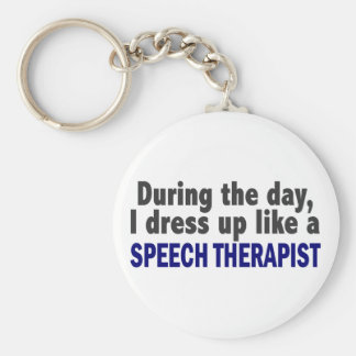 During The Day I Dress Up Like A Speech Therapist Basic Round Button Key Ring