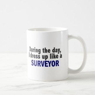 During The Day I Dress Up Like A Surveyor Coffee Mug