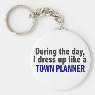 During The Day I Dress Up Like A Town Planner Basic Round Button Key Ring