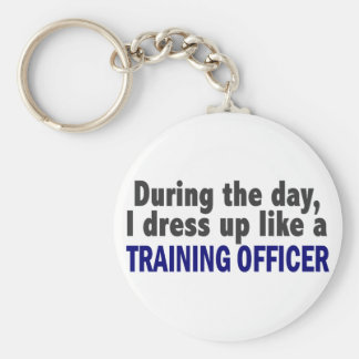 During The Day I Dress Up Like A Training Officer Basic Round Button Key Ring