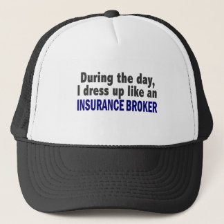 During The Day I Dress Up Like An Insurance Broker Trucker Hat