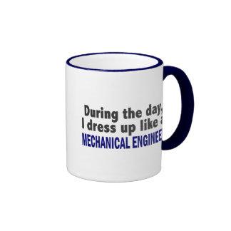 During The Day I Dress Up Like Mechanical Engineer Ringer Mug