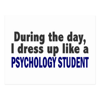 During The Day I Dress Up Like Psychology Student Postcard