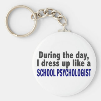 During The Day I Dress Up Like School Psychologist Key Ring