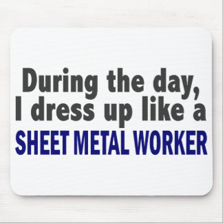 During The Day I Dress Up Like Sheet Metal Worker Mouse Mat