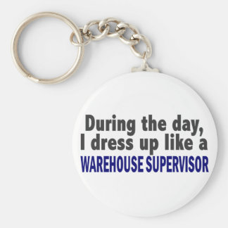 During The Day I Dress Up Warehouse Supervisor Basic Round Button Key Ring