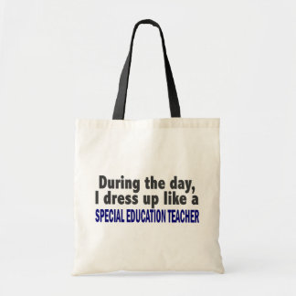During The Day Special Education Teacher Budget Tote Bag