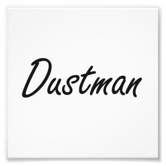 Dustman Artistic Job Design Photo Print