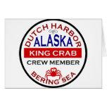 Dutch Harbour Alaskan King Crab Crew Member Greeting Card