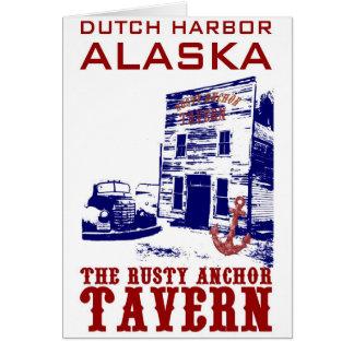 Dutch Harbour Rusty Anchor Tavern Greeting Card