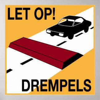 Dutch Speed bump sign Poster
