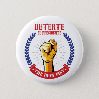 Duterte El Presidente The Iron Fist badge