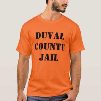 Duval County Jail T-Shirt