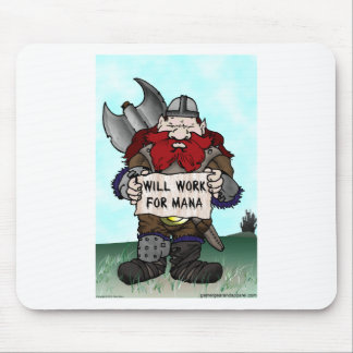 Dwarf: Will Work for Mana Mouse Pad