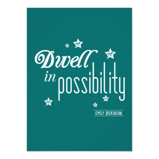 Dwell in Possibility Card