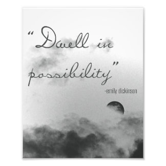 Dwell In Possibility Photo Print