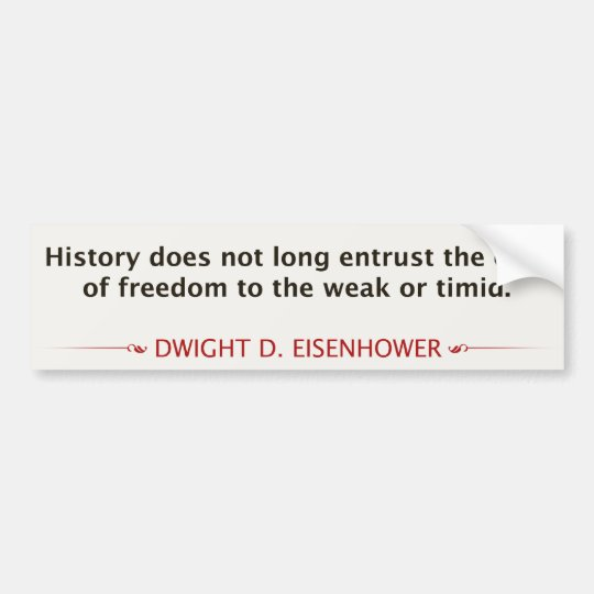 Dwight D. Eisenhower Bumper Sticker