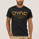 DYAD Institute Biotechnology Department T-Shirt