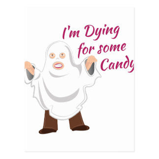 Dying For Candy Postcard